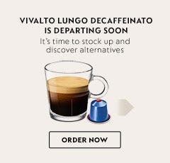 Last Chance to Shop Vivalto Lungo Decaffeinato before it's discontinued.